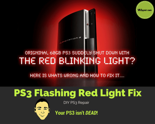 PS3 Flashing Red Light Fix