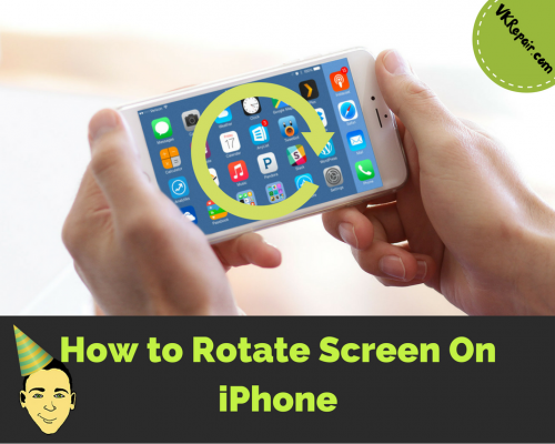 How to rotate screen on iPhone