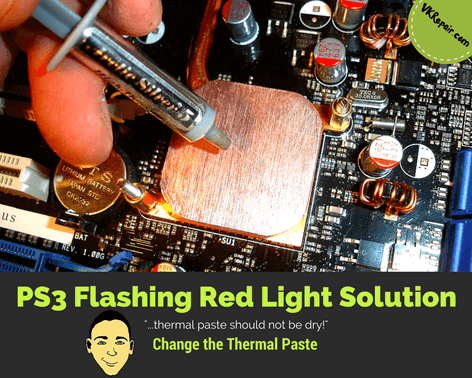 PS3 flashing red light solution change thermal paste