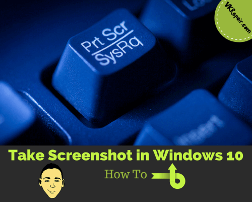 How to Take Screenshot Using Keyboard Shortcuts in Windows 10