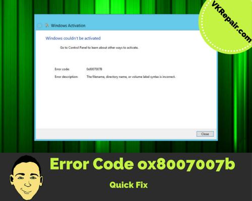 fix error code 0x8007007b