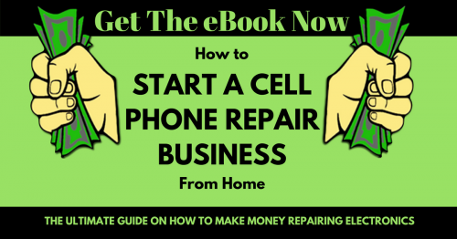 How to Start a Cell Phone Repair Business From Home eBook