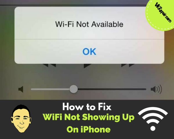 WiFi not showing up on iPhone