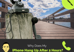 why-does-my-iphone-hang-up-after-2-hours