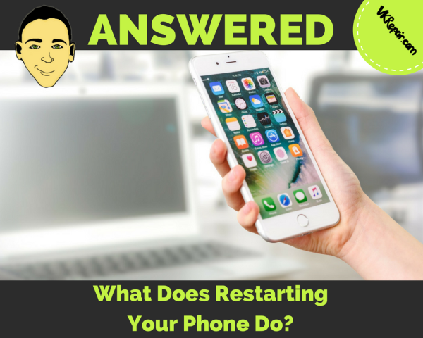 what-does-restarting-your-phone-do